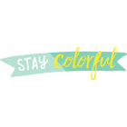 Stay Colorful by Dear Lizzy