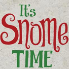 It s Snome time de Helz Cuppleditch